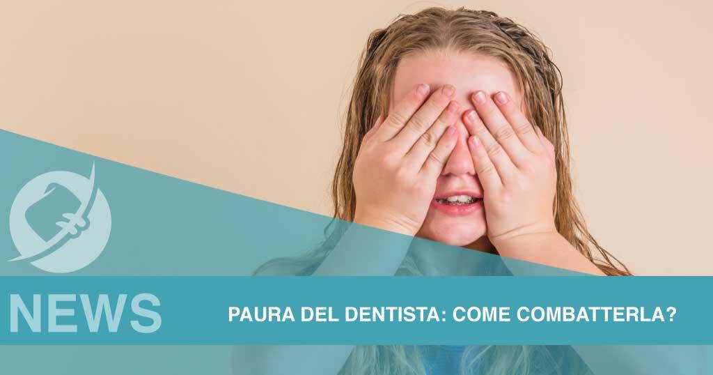 Paura del dentista: come combatterla